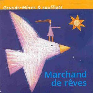 CD1 Marchand de Rêves